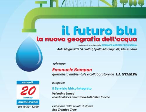 Conferenza Il Futuro Blu. La nuova geografia dell'acqua